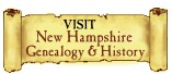 VISIT my New Hampshire Genealogy & History web site